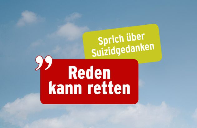 Reden kann retten – Sprich über Suizidgedanken